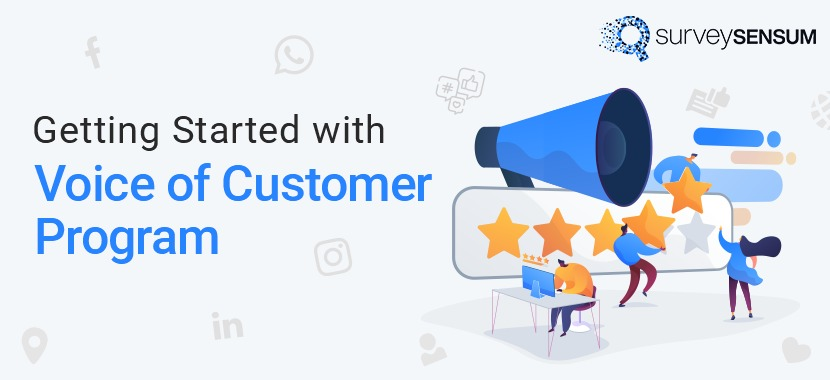 Getting Started with Voice of Customer program