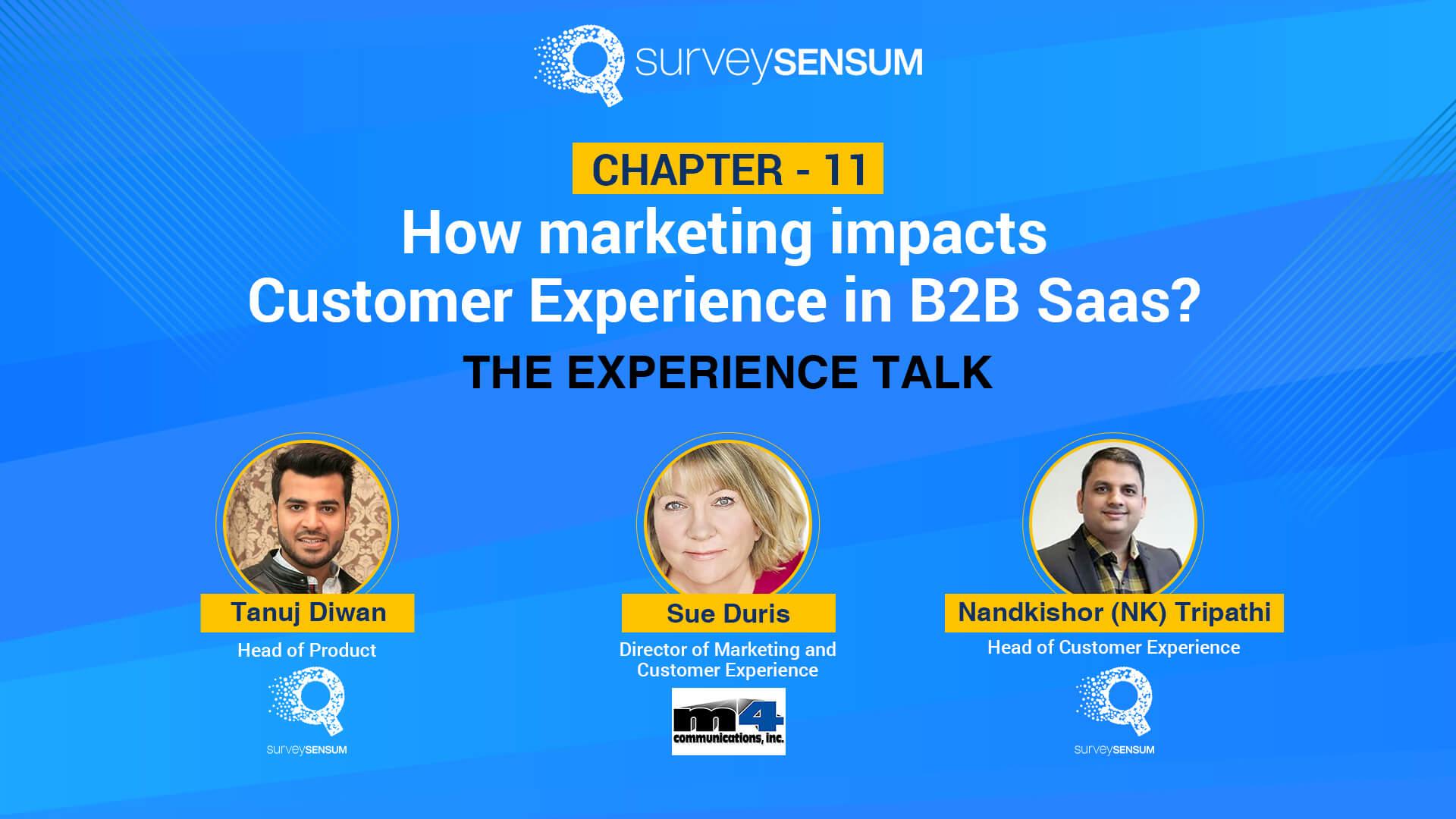 How marketing impacts Customer Experience in B2B Saas?